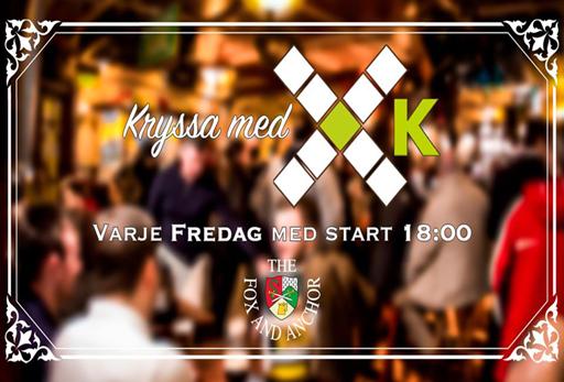 Kryssa med K på The Fox and Anchor i Karlskrona